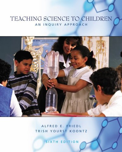 9780072563955: Teaching Science to Children: An Inquiry Approach
