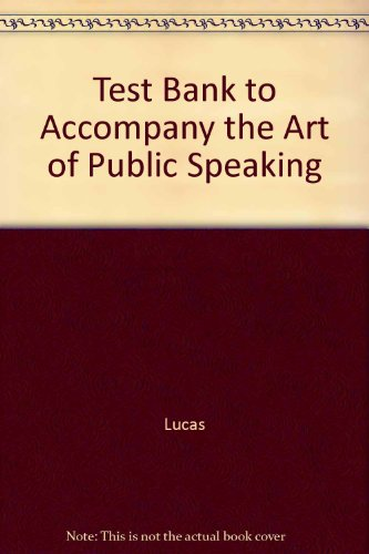 9780072564112: Test Bank to Accompany the Art of Public Speaking