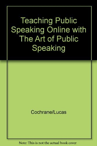 9780072564181: Teaching Public Speaking Online with The Art of Public Speaking