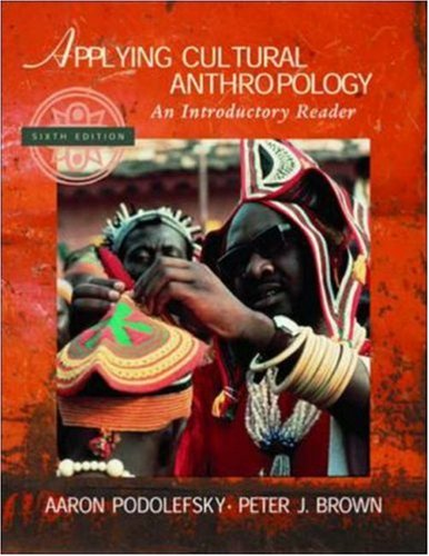 9780072564259: Applying Cultural Anthropology: An Introductory Reader