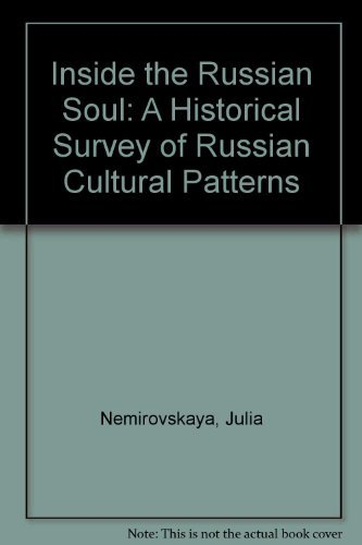 9780072564624: Inside the Russian Soul: A Historical Survey of Russian Cultural Patterns
