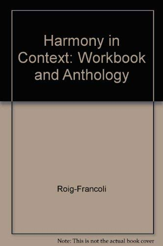 9780072564907: Workbook/Anthology and Audio CD for use with Harmony in Context
