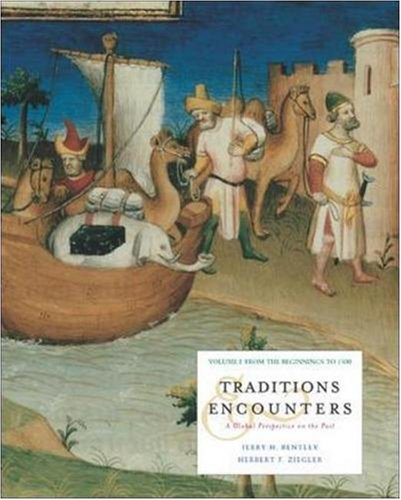 9780072564990: Traditions and Encounters, Volume I: From the Beginnings to 1500, Second Edition