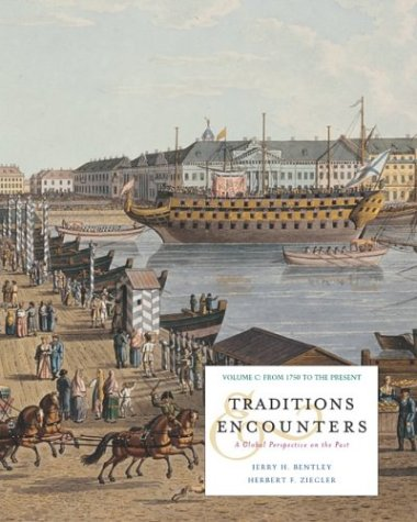 9780072565034: Traditions and Encounters, Volume C with Powerweb; MP
