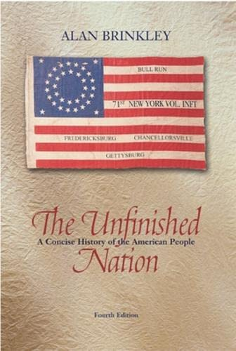 9780072565546: Unfinished Nation A Concise History of the American People, Combined