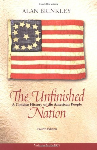 9780072565621: The Unfinished Nation: A Concise History of the American People, Volume 1