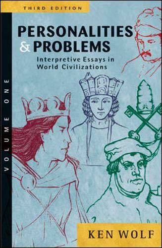 9780072565645: Personalities & Problems: Interpretive Essays in World Civilization, Volume I