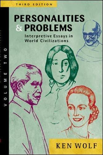 9780072565669: Personalities & Problems: Interpretive Essays in World Civilization, Volume II