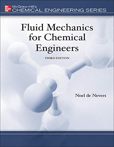 9780072566086: Fluid Mechanics for Chemical Engineers (Chemical Engineering Series)