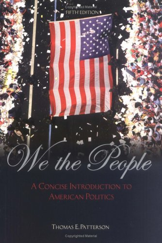 9780072817331: We the People: A Concise Introduction to American Politics