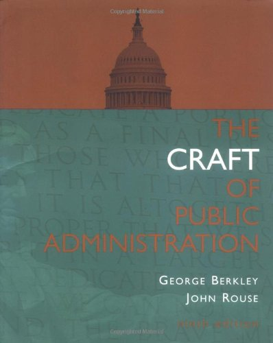 9780072817409: The Craft Of Public Administration
