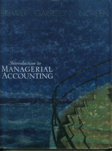 Introduction to Managerial Accounting: Peter C. Brewer,