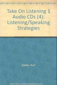 Take on Listening Level 1 Audio CDs (4): Gabler, Burt