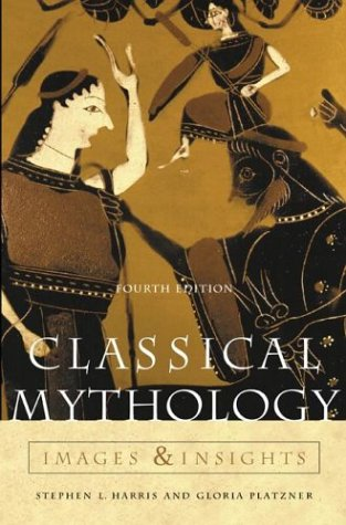 9780072818499: Classical Mythology: Images and Insights
