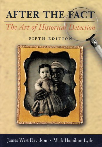 9780072818529: After the Fact: The Art of Historical Detection