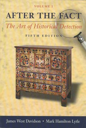 9780072818536: After the Fact: The Art of Historical Detection, Volume I