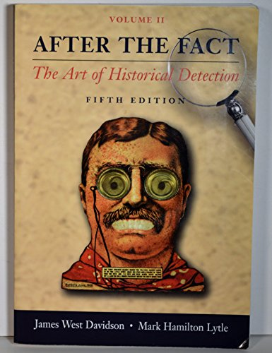 9780072818543: After the Fact: The Art of Historical Detection, Vol. 2, 5th Edition