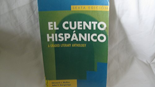 9780072818888: El cuento hispanico: A Graded Literary Anthology