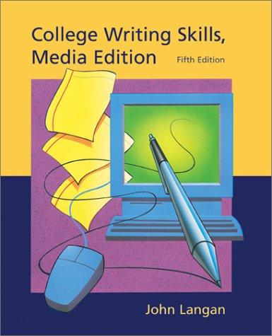 College Writing Skills, Media Edition: Langan, John