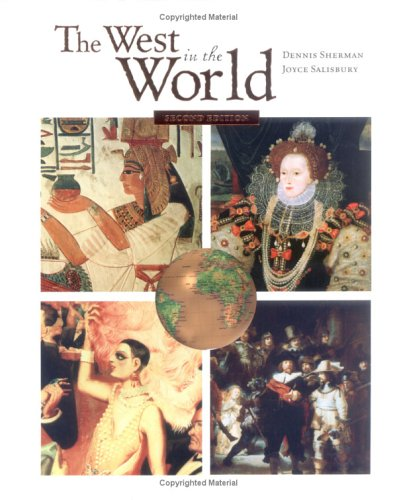 9780072819564: The West in the World: A Mid-Length Narrative History