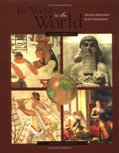 9780072819571: The West in the World: A Mid-Length Narrative History, Volume 1: To 1715 (Second edition)