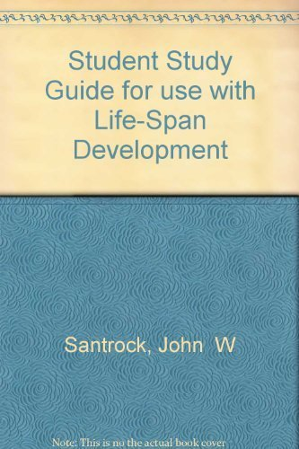 9780072820522: Student Study Guide for use with Life-Span Development