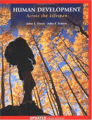 9780072820577: Human Development Across the Lifespan