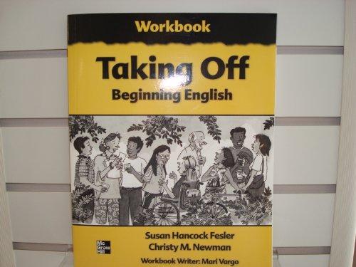 9780072820645: Taking Off Beginning English, Workbook