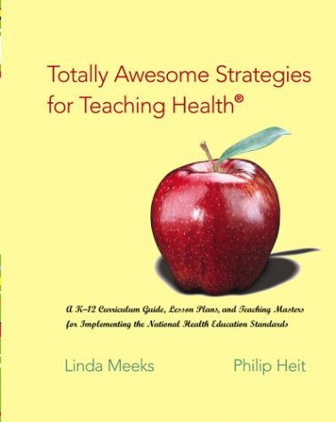 9780072821369: Totally Awesome Strategies for Teaching Health® with PowerWeb: Health and Human Performance