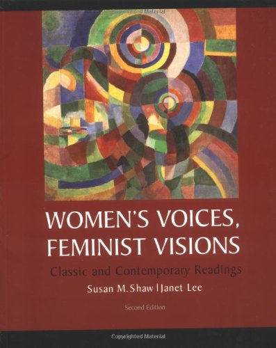 9780072822427: Women's Voices, Feminist Visions: Classic and Contemporary Readings