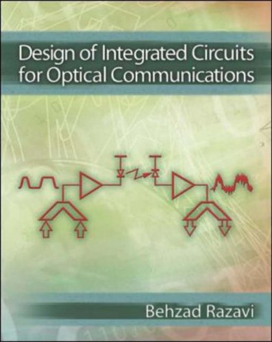 9780072822588: Design of Integrated Circuits for Optical Communications (McGraw-Hill Series in Electrical and Computer Engineering)