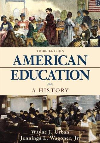 9780072823219: American Education: A History