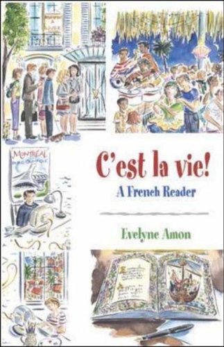 9780072824124: C'est la vie!, A French Reader
