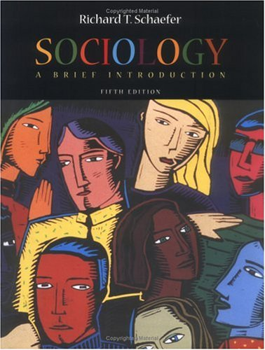 Sociology: A Brief Introduction (NAI): Richard T. Schaefer