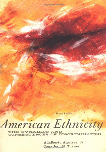 9780072824261: American Ethnicity: the Dynamics and Consequences of Discrimination