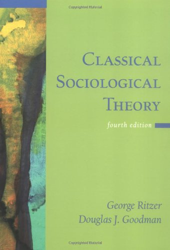 9780072824308: Classical Sociological Theory