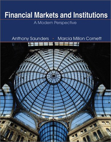 9780072824544: Financial Markets and Institutions: A Modern Perspective (The Mcgraw-Hill/Irwin Series in Finance, Insurance, and Real Estate)