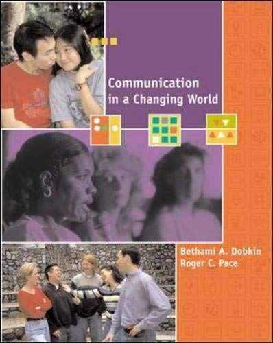 9780072824803: Communication in a Changing World: An Introduction to Theory and Practice with Free Student CD-ROM and PowerWeb