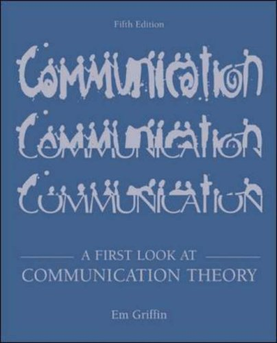9780072824827: A First Look at Communication Theory with Conversations with Communication Theorists CD-ROM 2.0