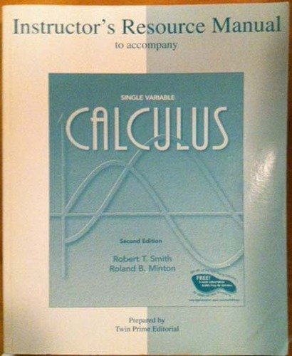 9780072825633: Instructor's Resource Manual (Single Variable Calculus)