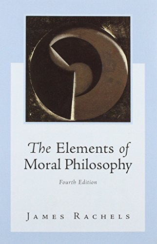9780072825749: The Elements of Moral Philosophy with Dictionary of Philosophical Terms