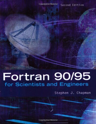 9780072825756: Fortran 90/95 for Scientists and Engineers