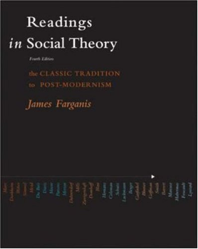 Readings in Social Theory: James Farganis