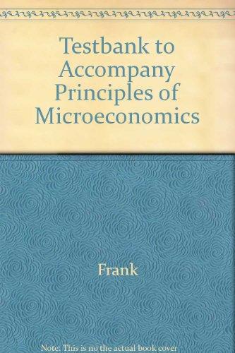 9780072825978: Testbank to Accompany Principles of Microeconomics