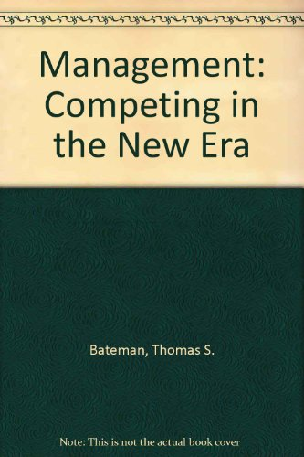 9780072826319: Management: Competing in the New Era, Fifth Package Edition