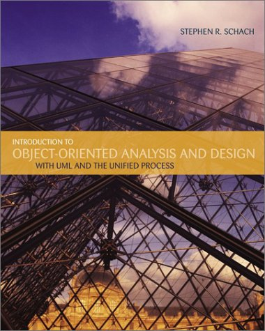 Introduction to Object-Oriented Analysis and Design: Stephen R. Schach