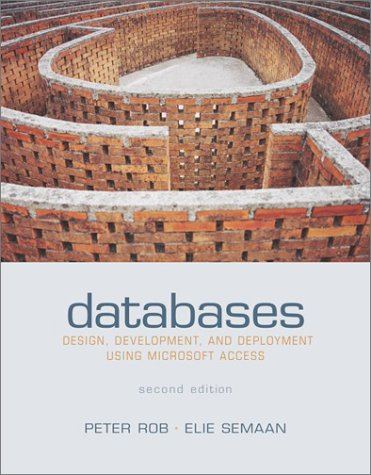 9780072826586: Databases: Design,Development,& Deployment Using Microsoft Access