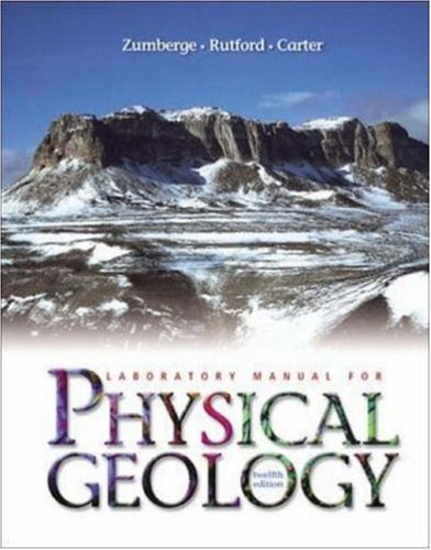 Lab Manual t/a Physical Geology: James H Zumberge,