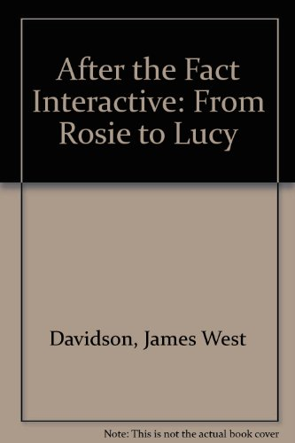 9780072828160: After the Fact Interactive: From Rosie to Lucy