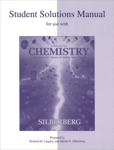 9780072828436: Student Solutions Manual for use with Fourth Edition Chemistry: The Molecular Nature of Matter and Change